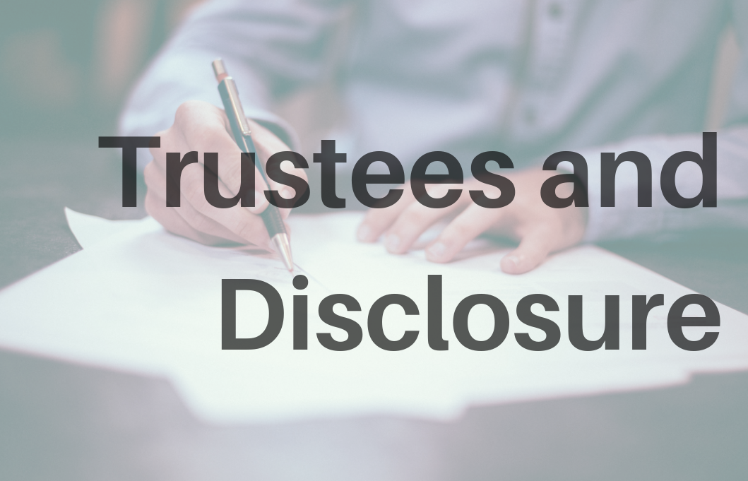 Trustees and disclosure