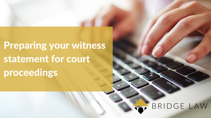"""Bridge Law Solicitors blog header image of person typing with text """"Preparing your witness statement for court proceedings"""""""